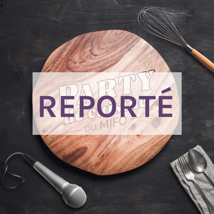 Party de cuisine avec Céleste Lévis et Marc-Antoine Joly - Reporté