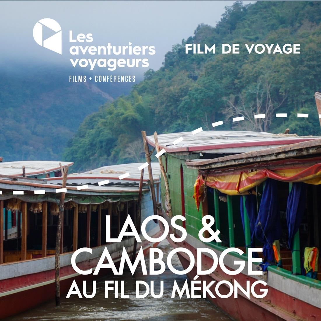 Film voyage de février: Laos et Cambodge, au fil du Mékong!