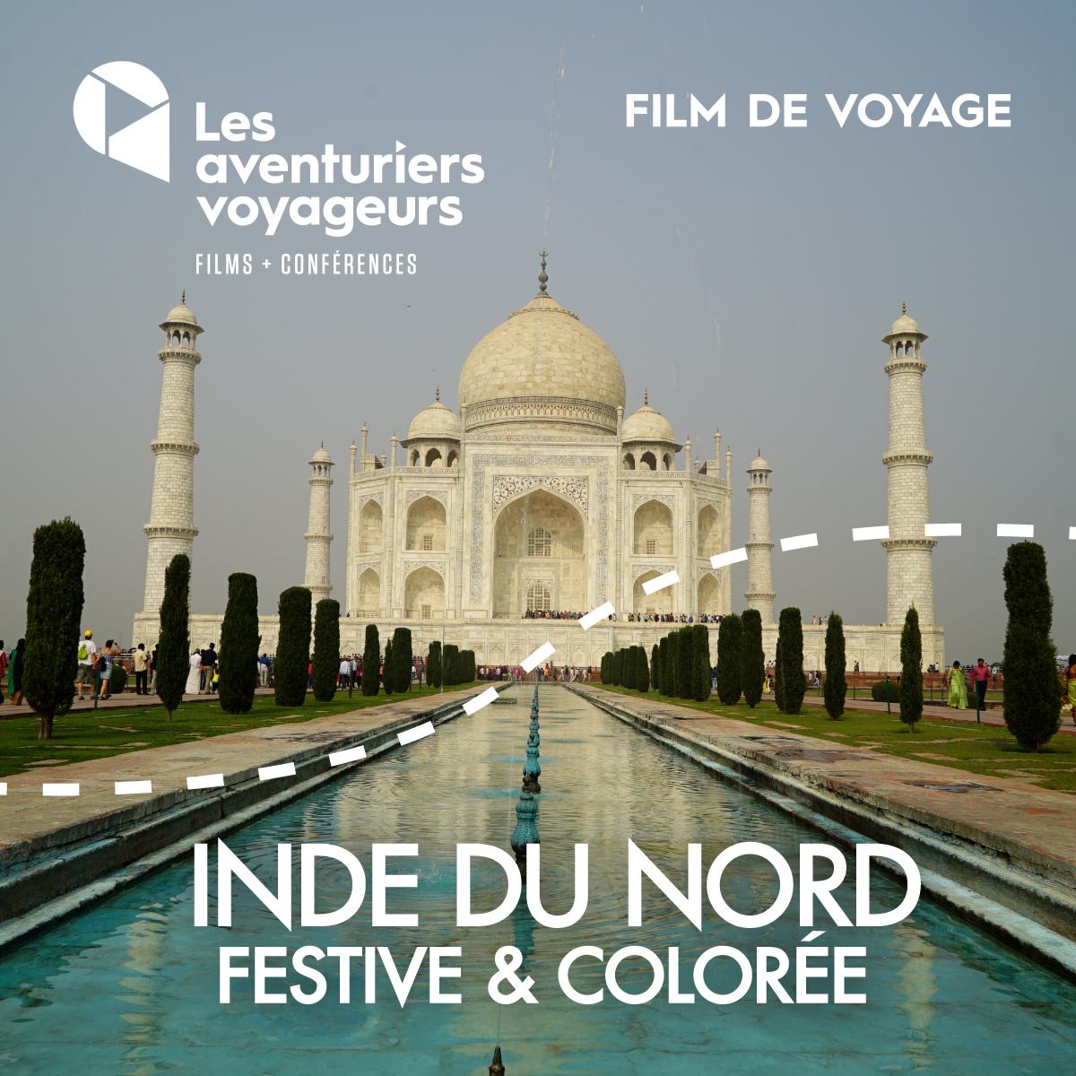 Film voyage de janvier: L'Inde du Nord, festive et colorée!